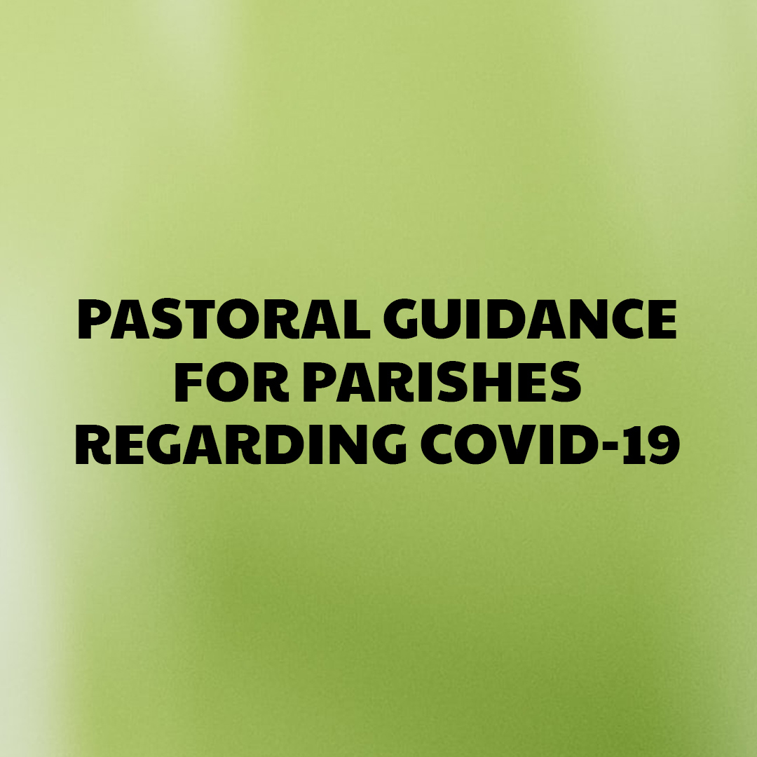 Covid-19 guidelines for parishes