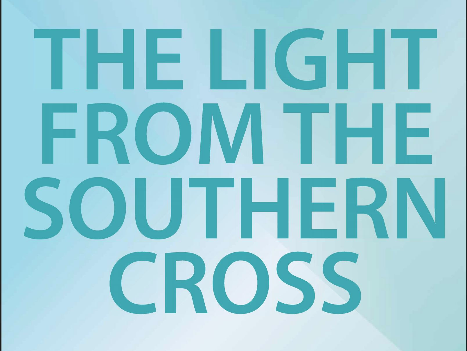 Light from South Cross Report cover